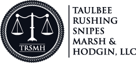 Taulbee, Rushing, Snipes, Marsh and Hodgin, LLC Attorneys at Law Statesboro Georgia  PERSONAL INJURY AND WRONGFUL DEATH LITIGATION RESIDENTIAL AND COMMERCIAL REAL ESTATE; TIMBER BUSINESS, ESTATE AND TAX LITIGATION CORPORATIONS, PARTNERSHIPS AND LLCS Asset Protection Retirement Plan and Planning Family Law ESTATE AND TAX PLANNING, WILLS, PROBATE AND ADMINISTRATION