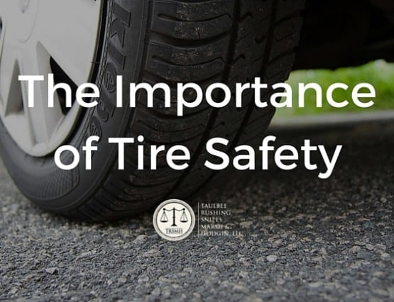 The Importance of Tire Safety